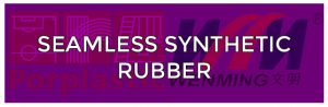 Seamless Synthetic Rubber